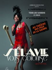 Selavie vous colonise
