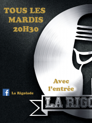 LA RIGOLADE - COMEDY CLUB